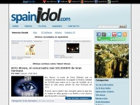 Ultimas noticias de los Talent Shows Españoles (y Gran Hermano) | SpainIDOL