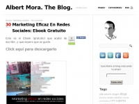 Albert Mora. The Blog.